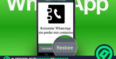 Comment réinstaller WhatsApp sans perdre mes contacts ou mes chats enregistrés? Guide pas à pas 2020