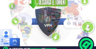 Quels sont les meilleurs VPN pour télécharger des fichiers Torrents en toute sécurité