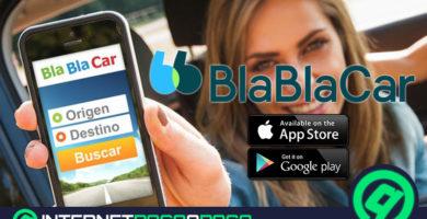 Quelles sont les meilleures alternatives à Blablacar pour l'autopartage pour Android et iOS? Liste 2020