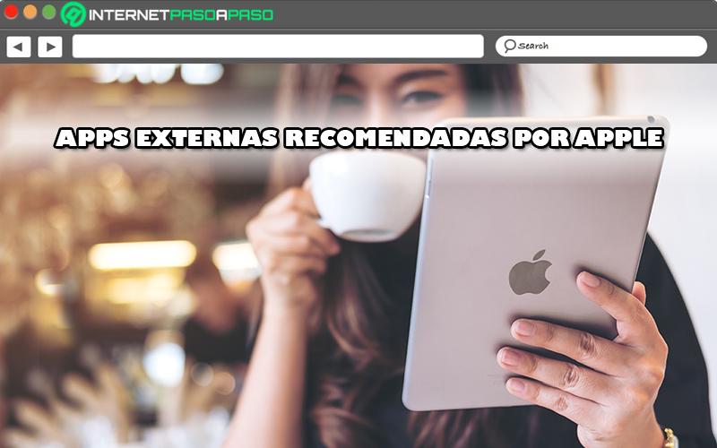 Lista de las mejores aplicaciones externas que Apple recomienda
