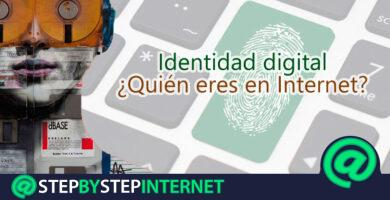 Digital identity: What is it and how can you protect your 2.0 identification on the Web?