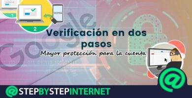 How to activate two-step verification of your Google account to increase its security? Step by step guide