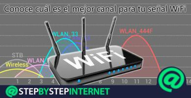 How to choose the best possible channel for my WiFi signal so that it is faster and more stable? Step by step guide