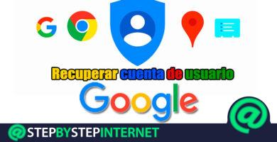 How to recover the Google account if I forgot the username and password? Step by step guide