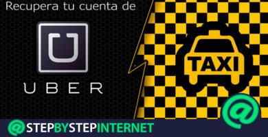 How to recover the Uber account to use the most advanced taxi service? Step by step guide