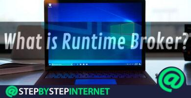 Runtime Broker What is it and how to avoid excessive consumption of RAM and CPU of your PC?