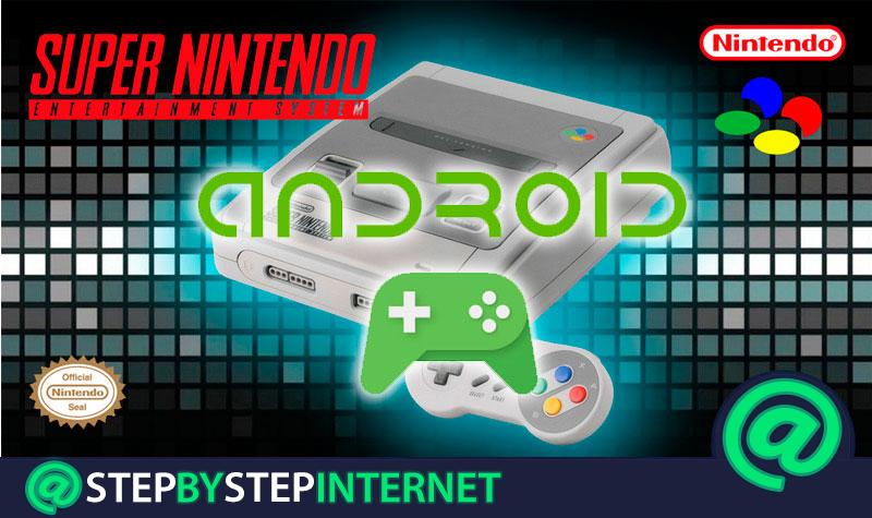What are the best Super Nintendo SNES emulators for Android? 2020 list