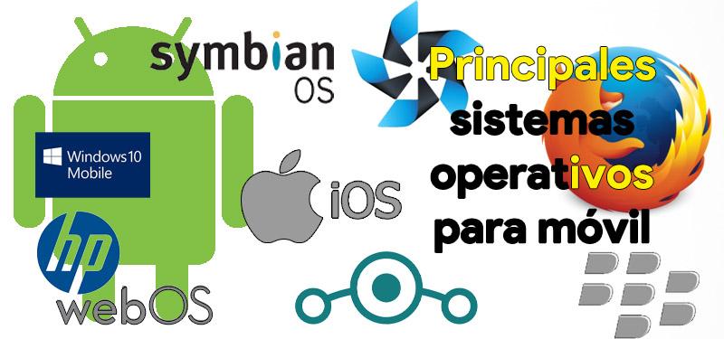 principales sistemas operativos para movil