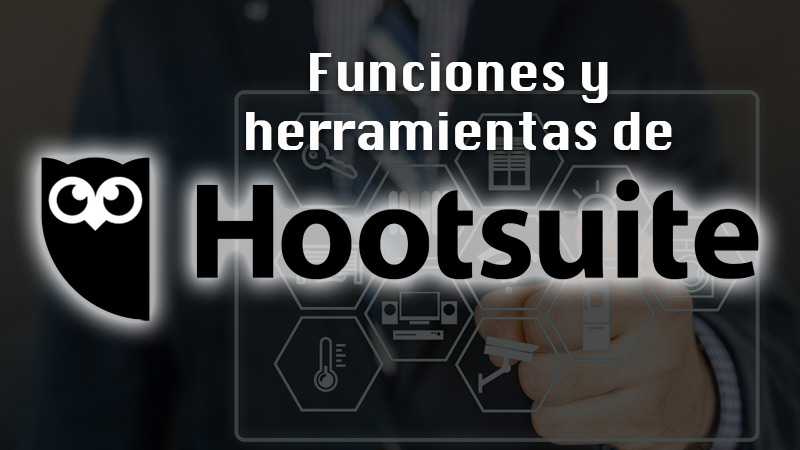 Hootsuite tools and features