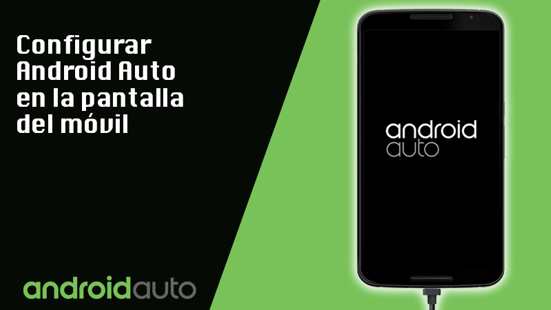 Configure Android Auto on the mobile screen