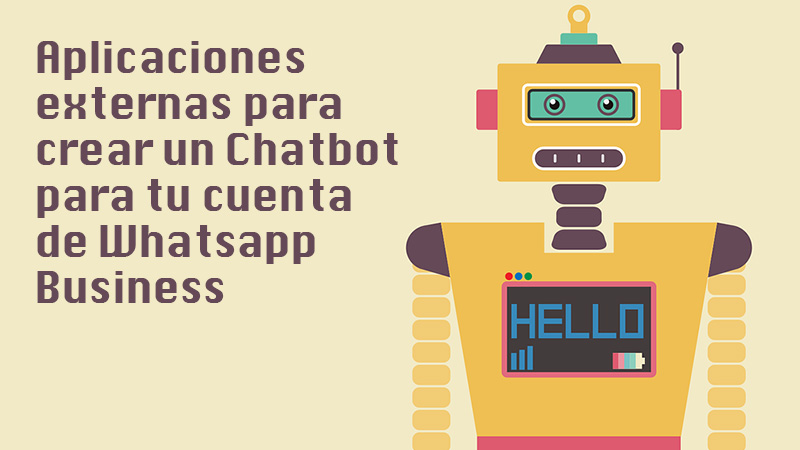 List of the best external applications to create a Chatbot for your WhatsApp Business account
