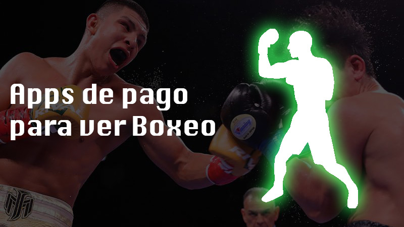 Paid apps to watch boxing